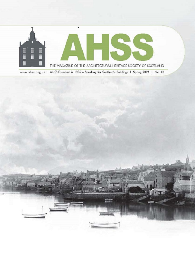 The Spring 2019 Magazine - Architectural Heritage Society of Scotland